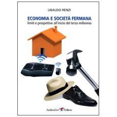Economia e società fermana. Limiti e prospettive all'inizio del terzo millennio
