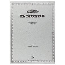 Il Mondo. Indici analitici (2 vol.)
