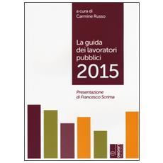La guida dei lavoratori pubblici 2015