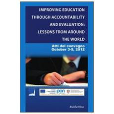 Improving education through accountability and evaluation