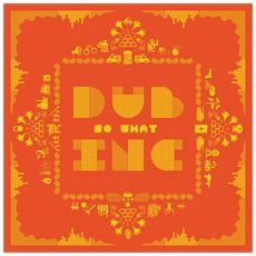 Dub Inc - So What (2 Lp)
