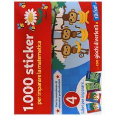 1.000 Sticker Per Imparare La Matematica. Ediz. A Colori. Con Adesivi