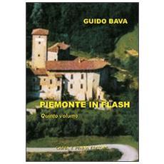 Piemonte in flash. Vol. 5