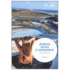 Andrea torna a settembre