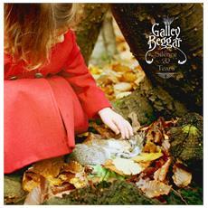 Galley Beggar - Silence & Tears