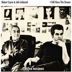 Robert Coyne & Jaki Liebezeit - I Still Have This Dream