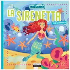 La sirenetta. ediz. in stampatello