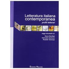 Letteratura italiana contemporanea. Profili letterari
