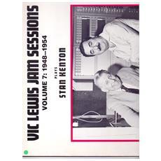 Lewis Vic - Jam Sessions Volume 7 - 1948 - 1954 - Plays Stan Kenton