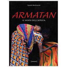 Armatan. Il vento dell'Africa. Ediz. italiana e inglese