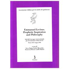 Emmanuel Lévinas: prophetic inspiration and philosophy