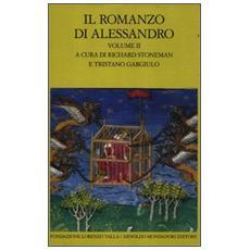 Il romanzo di Alessandro. Testo greco e latino a fronte. Vol. 2