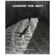 Leonard von Matt. Fotografie (1938-1973)