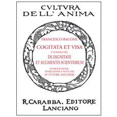 Cogitata et visa e schema del De dignitate et augmentis scientiarum