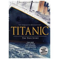 Titanic - The True Story