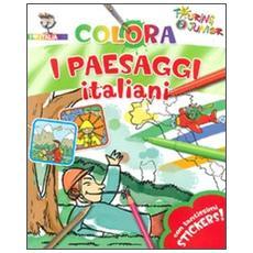 Colora i paesaggi italiani. Con adesivi