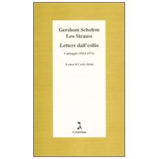 Lettere dall'esilio. Carteggio (1933-1973)