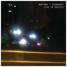 Moufang / Czamanski - Live In Seattle