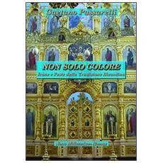 Non solo colore. Icone e feste della tradizione bizantina