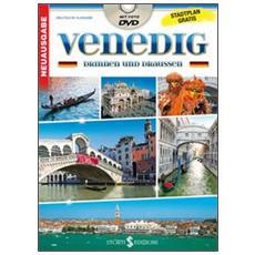 Venezia dentro e fuori. Con DVD. Con mappa. Ediz. tedesca