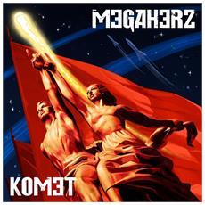 Megaherz - Komet (2 Lp) - Disponibile dal 02/03/2018