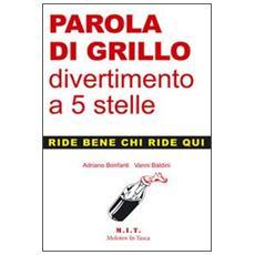 Parola di Grillo. . . divertimento a 5 stelle