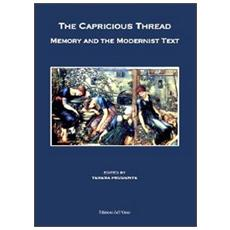 The capricious thread. Memory and the modernist text