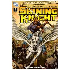 Shining knight. Sette soldati della vittoria. Vol. 3
