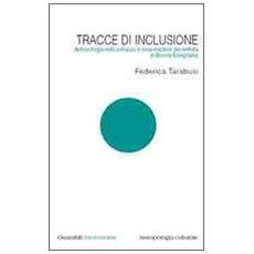 Tracce di inclusione. Antropologia nello sviluppo e cooperazione decentrata in Bosnia Erzegovina