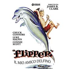 Flipper - Il Mio Amico Delfino