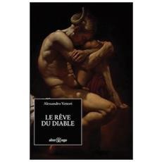 Le rêve du diable. Ediz. italiana