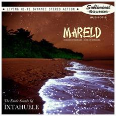 """Ixtahuele - Mareld (7"""")"""