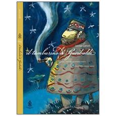 Il tamburino di Garibaldi. Con Audiolibro. CD Audio