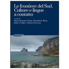 Le frontiere del sud. Culture e lingue a contatto