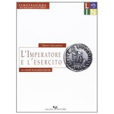 L'imperatore e l'esercito. Tipi monetali di età romano-imperiale
