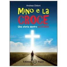 Mino e la croce