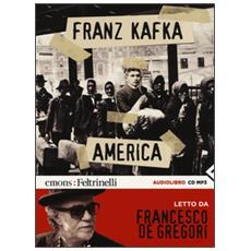 America letto da Francesco De Gregori. Audiolibro. CD Audio formato MP3