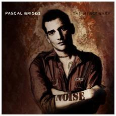 Pascal Briggs - The Mercenary