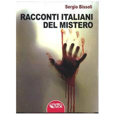 Sergio Bissoli - Racconti Italiani Del Mistero