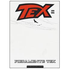 Fieramente Tex 1989 2004. White edition
