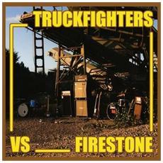 Truckfighters Vs Firestone - Fuzzsplit Of The Century