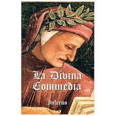La Divina Commedia. Vol. 1: Inferno