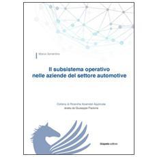 Il subsistema operativo nelle aziende del settore automotive