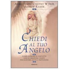Chiedi al tuo angelo