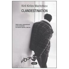 Clandestination