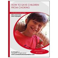 How to save children from choking. A first-aid pocket guide