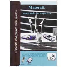 Maserati, una grande storia sportiva. CD-ROM