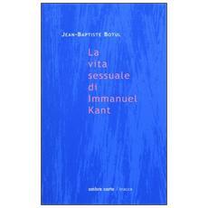 Vita sessuale di Immanuel Kant (La)