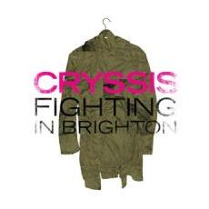 """Cryssis - Fighting In Brighton (7"""")"""