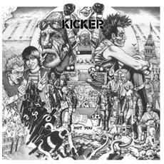 Kicker - Not You